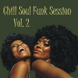 Chill Soul Funk Session Vol. 2 (Erotic)