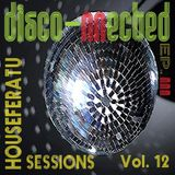 Disco-Nnected Episode III - Houseferatu Sessions Vol. 12 (Funky House // Disco House)