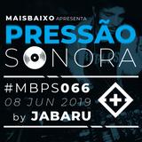 Pressão Sonora - 08-06-2019