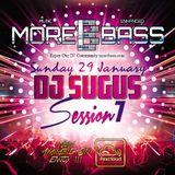 DJ SUGUS - MOREBASS SESSION 7