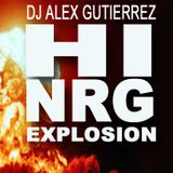 HI NRG EXPLOSION by DJ ALEX GUTIERREZ
