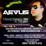 Guto Putti (AEVUS) TRANCEMAGBR In the Mix 02-07-2019 (promo mix)