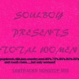 totally women  mixed by soulboy
