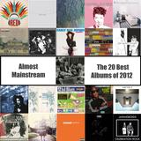 Almost Mainstream: 20 Favourite Albums of 2012 Mixtape Sampler