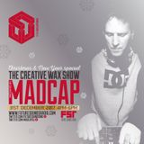The Creative Wax 'Christmas & NYE Special' Hosted By Madcap 31-12-17