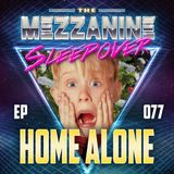 Episode 77: Home Alone