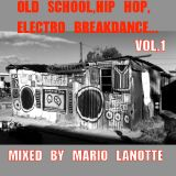 OLD SCHOOL,HIP HOP and ELECTRO BREAKDANCE... pt.1