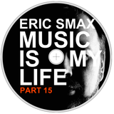 Music Is My Life - Part 15 (Silvester Mix)