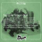 SAMPLE NATION 001 // LEGENDARY UK HIP-HOP GROUPS // ITCH FM