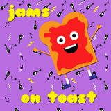 Jams on Toast - Not so Christmas Special