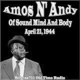 The Amos & Andy Show - Of Sound Mind And Body (04-21-44)