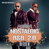 #CBWEEKLY 2.0 - Nostalgic R&B 2.0 - Follow @DJCEEB_ On Instagram