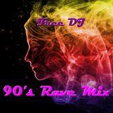 90's Rave Mix