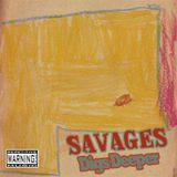Savages - Digs Deeper Mixtape