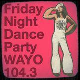 Friday Night Dance Party WAYO 104.3 September 8, 2017