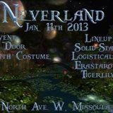 Live @ Neverland, 1/11/13
