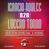 Ignacio Robles B2B Luccho Torno - Edicion Especial 2 horas - Bitukradio