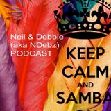 Neil & Debbie aka NDebz Podcast  'Half century samba' #50  -  (Just the chat)