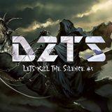 Lets Kill The Silence #5