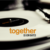 Together 2016 - DJ Jon Bates House Mix Set