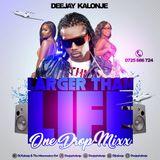 Dj Kalonje - Larger Than Life - OneDrop March 2014