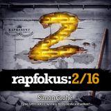 Rapfokus ZWEI16 - Mixed By DJ T-Rex - www.rapfokus.de