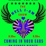 The Hell I-Am Show 5/05/2013 *Creativity Killed the Cat*