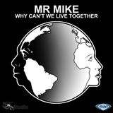 Mr Mike- Why Can't We Live Together - Rocco's Headroom mix
