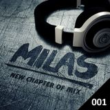 Milas pres. New Chapter of Mix Podcast 001