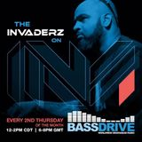 The Invaderz Bassdrive Show #2 100817