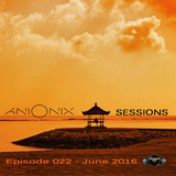 Ani Onix Sessions - host mix [17. June 2016] - Ep 022 On TM Radio