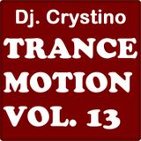 DJ. CRYSTINO - Trance Motion vol. 13