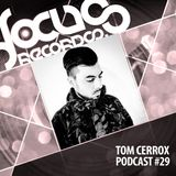 Focus Podcast 029 with Tom Cerrox