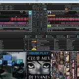 Anniversary DJ YVANES HOUSE CLUB 2015