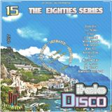 DJ West The Eighties Series Italo Disco Mix Volume 15
