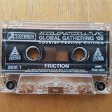 Friction - Fearless, eksman, skibba & GQ - Accelerated culture 26 - global gathering 2006