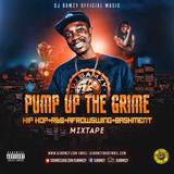 PUMP UP THE GRIME ( MIXTAPE) NEW 2018