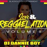 DJ DANNIE BOY_LOVE N REGGAELATION VOL 2 (RECAPPING 2010)