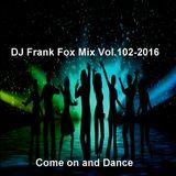 DJ Frank Fox Mix Vol.102-2016.