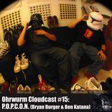 Ohrwurm Cloudcast #15: P.O.P.C.O.N. (Bryan Burger & Ben Katana)