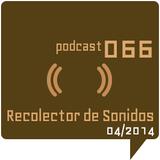 RECOLECTOR DE SONIDOS 066 - 04/2014