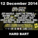 ON-SET London 12/12/14 Promo Mix - HARD BART
