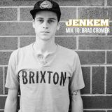 JENKEM MIX 10: BRAD CROMER