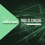 This is Circus 018 // The Junkies (T.O) // Tech House