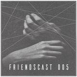 viperflo - Friendscast 005