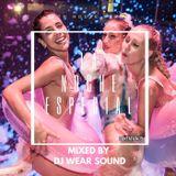 LA NOCHE ESPECIAL mixed by DJ WEAR SOUND puntata 19