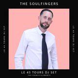 The Soulfingers - Le 45 Tours DJ Set