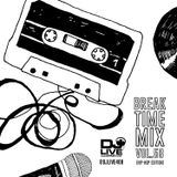 Break Time Mix Vol. 58 (Hip-Hop Edition)