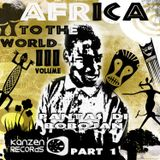 Kiyo To - Africa To The World - Volume 3 (Part 1) [Album Preview]