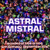 Astral Mistral - Recorded at Tribe of Frog September 2016